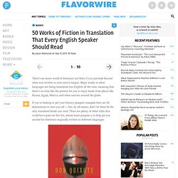 50 Works of Fiction in Translation That Every English Speaker Should Read