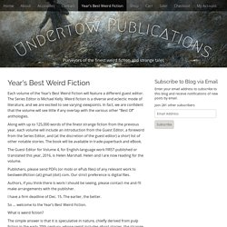 Year's Best Weird Fiction – Undertow Publications