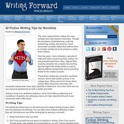 42 Fiction Writing Tips for Novelists