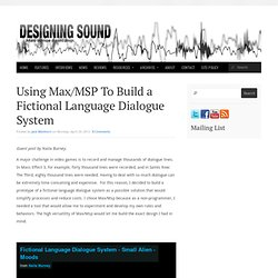 Using Max/MSP To Build a Fictional Language Dialogue System