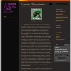 Coherentism VS Foundationalism | fictionnonfictioneng