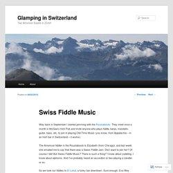Glamping in Switzerland