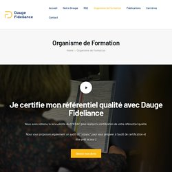 Dauge Fideliance - Certification Organisme de Formation