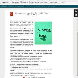 Les nouveaux rapports à la fidélisation (version 2012)
