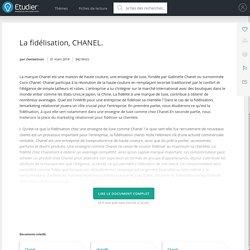 La fidélisation, CHANEL. - Mémoires - Clementvan