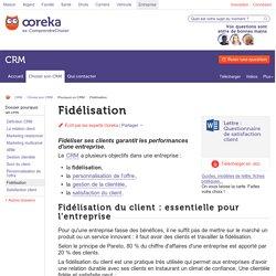 Fidélisation : les techniques de fidélisation du client