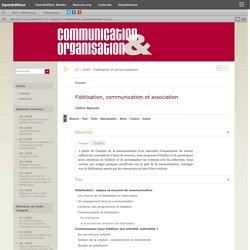 Fidélisation, communication et association