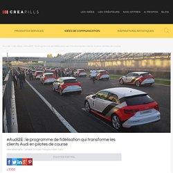 #Audi2E : le programme de fidélisation qui transforme les clients Audi en pilotes de course