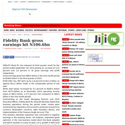Fidelity Bank gross earnings hit N106.6bn
