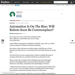 FidelityVoice: Automation Is On The Rise: Will Robots Soon Be Commonplace?