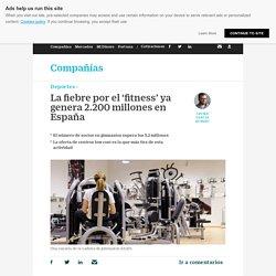 La fiebre por el 'fitness' ya genera 2.200 millones en España