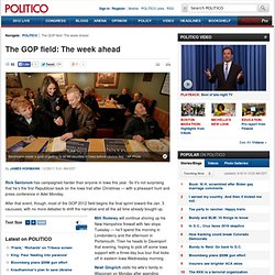 The GOP field: The week ahead - James Hohmann