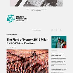 The Field of Hope - 2015 Milan EXPO China Pavilion