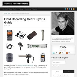Field Recording Gear Buyer's Guide