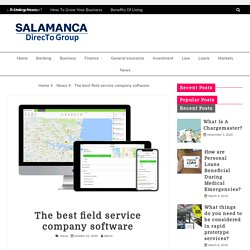 The best field service company software