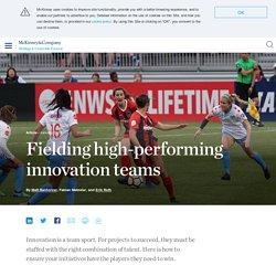 Fielding high-performing innovation teams