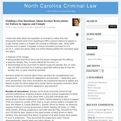 Fielding a Few Questions About License Revocations for Failure to Appear and Comply – North Carolina Criminal LawNorth Carolina Criminal Law
