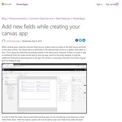 Add new fields while creating your canvas app