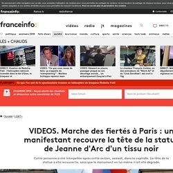 VIDEOS. Marche des fiertés à Paris : un manifestant recouvre la tête de la statue de Jeanne d'Arc d'un tissu noir