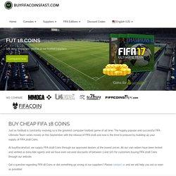 Buy FIFA 18 Coins, FUT 18 Coins - Buyfifacoinsfast.com