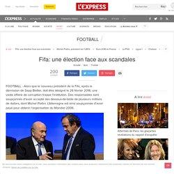 Fifa: une élection face aux scandales