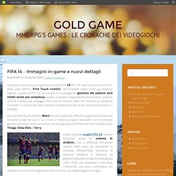 FIFA 14 – Immagini in-game e nuovi dettagli : gold game