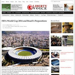 FIFA World Cup 2014 and Brazil's Preparations