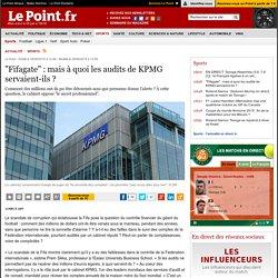 """""""Fifagate"""" : mais à quoi les audits de KPMG servaient-ils ?"""