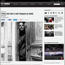 Fifou a mis tout le rap français au carré