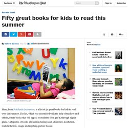 Fifty great books for kids to read this summer