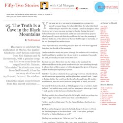 Fifty-Two Stories » 25. The Truth Is a Cave in the Black Mountai