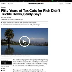 Fifty Years of Tax Cuts for Rich Didn't Trickle Down, Study Says