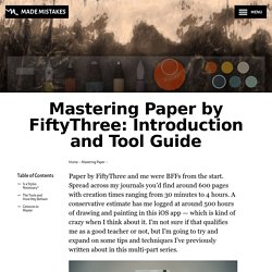 Mastering Paper by FiftyThree: Introduction and Tool Guide