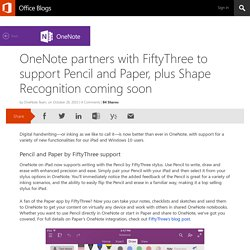 OneNote partners with FiftyThree to support Pencil and Paper, plus Shape Recognition coming soon