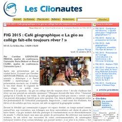 FIG 2015 : Café géographique « La géo ...