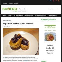 Fig Sauce Recipe (Salsa di Fichi)