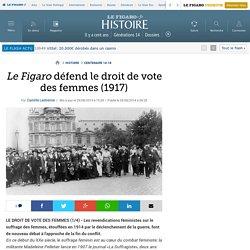 Le Figaro défend le droit de vote des femmes (1917)