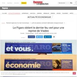 Le Figaro obtient le dernier feu vert pour une reprise de Viadeo