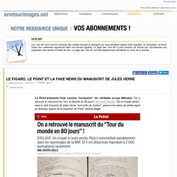 Le Figaro, Le Point et la fake news du manuscrit de Jules Verne