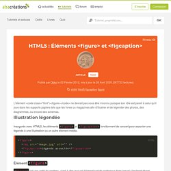 HTML5 : Éléments <figure> et <figcaption> - Alsacreations