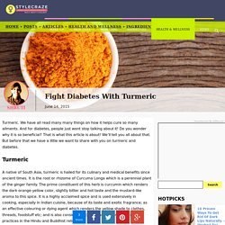 Fight Diabetes With Turmeric