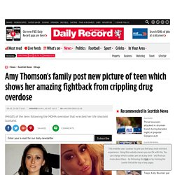 Amy Thomson's family post new picture of teen which shows her amazing fightback from crippling drug overdose