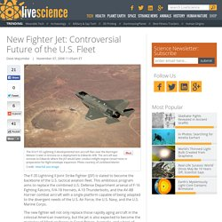 New Fighter Jet: Controversial Future of the U.S. Fleet