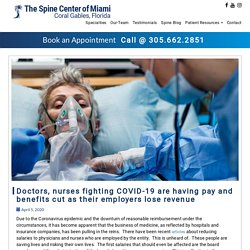 Doctors, nurses fighting COVID-19 are having pay and benefits cut as their employers lose revenue - Spine Center Miami
