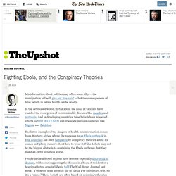 Fighting Ebola, and the Conspiracy Theories - NYTimes.com