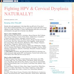 Fighting HPV & Cervical Dysplasia NATURALLY!: Keeping After That pH!