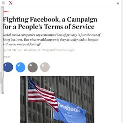 Fighting Facebook, a Campaign for a People's Terms of Service