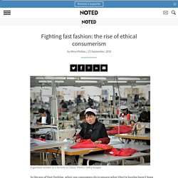 Fighting fast fashion: how to be an ethical consumer - Noted