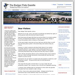 Fighting Public and Government Corruption | The Badger Flats Gazette