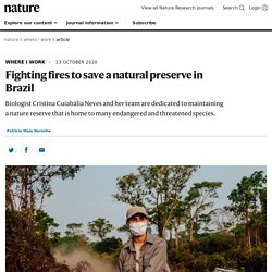 Fighting fires to save a natural preserve in Brazil